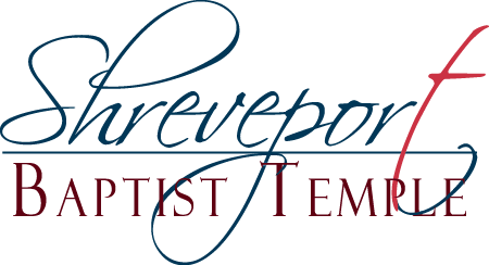 Shreveport Baptist Temple >> A Going Church for a Coming Lord